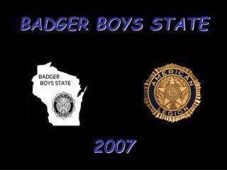 BADGER BOYS STATE 2007