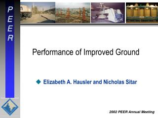 Performance of Improved Ground