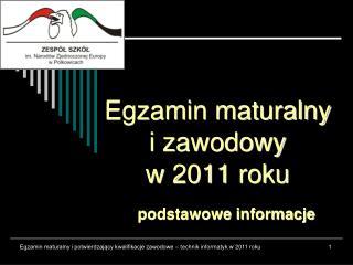 Egzamin maturalny i zawodowy w 2011 roku