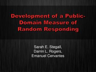 Development of a Public-Domain Measure of  Random Responding