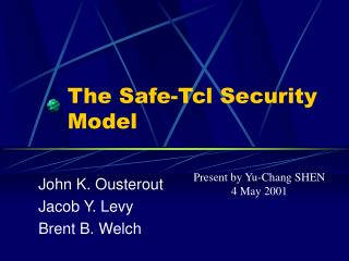 The Safe-Tcl Security Model