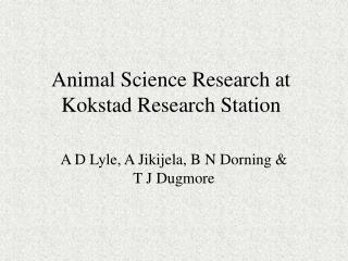 Animal Science Research at Kokstad Research Station
