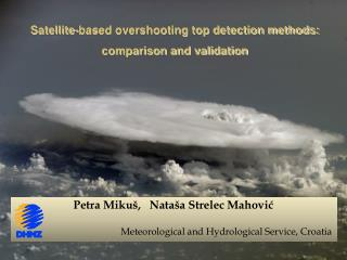 Petra Mikuš,   Nataša Strelec Mahović Meteorological and Hydrological Service, Croatia