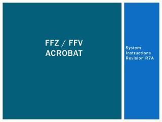 FFZ / FFV          Acrobat