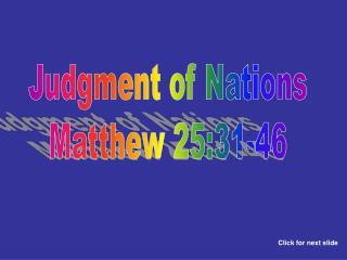 Judgment of Nations Matthew 25:31-46
