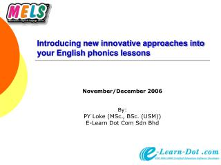 Introducing new innovative approaches into your English phonics lessons