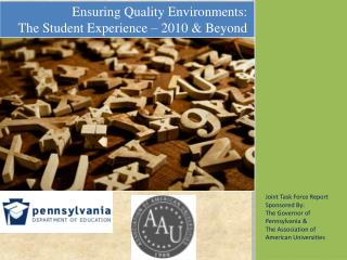 Joint Task Force Report Sponsored By: The Governor of Pennsylvania &