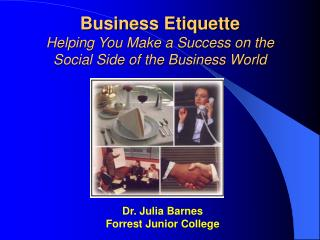 Business Etiquette Helping You Make a Success on the Social ...