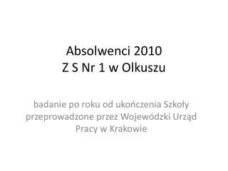 Absolwenci 2010 Z S Nr 1 w Olkuszu