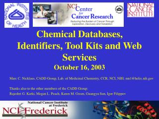 Chemical Databases, Identifiers, Tool Kits and Web Services October 16, 2003
