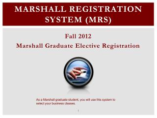 Marshall Registration System (MRS)