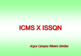 ICMS X ISSQN