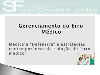 Gerenciamento do Erro Médico