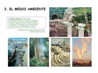 2. EL MEDIO AMBIENTE