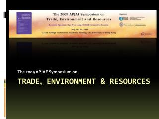 Trade ,  Environment & Resources