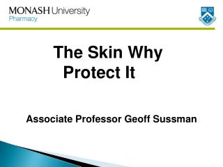 The Skin Why             Protect  It