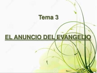 EL ANUNCIO DEL EVANGELIO