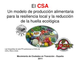 Las fotografías de este PPt pertenecen a CSA's de USA y Reino Unido
