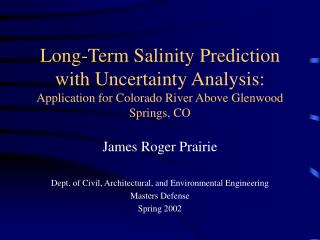 James Roger Prairie Dept. of Civil, Architectural, and Environmental Engineering Masters Defense