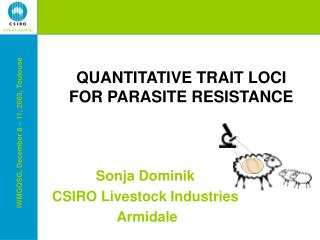 QUANTITATIVE TRAIT LOCI  FOR PARASITE RESISTANCE