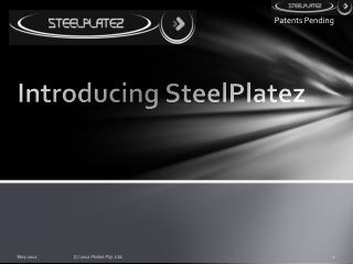 Introducing SteelPlatez