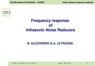 Frequency response  of  Infrasonic Noise Reducers B. ALCOVERRO & A. LE PICHON