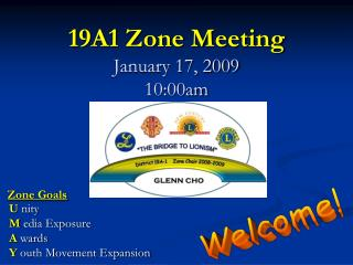 19A1 Zone Meeting January 17, 2009 10:00am