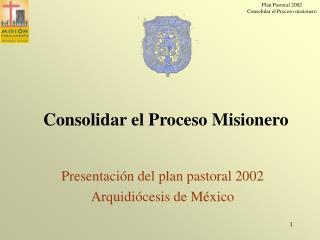 Presentación del plan pastoral 2002 Arquidiócesis de México