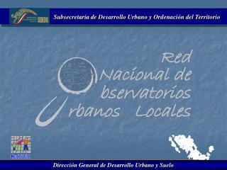 Subsecretaria de Desarrollo Urbano y Ordenación del Territorio