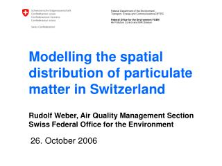 Modelling the spatial distribution of particulate matter in Switzerland