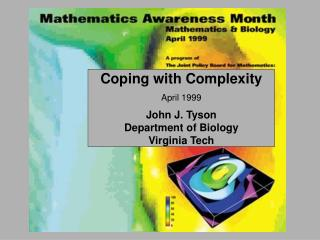 Coping with Complexity April 1999 John J. Tyson Department of Biology Virginia Tech