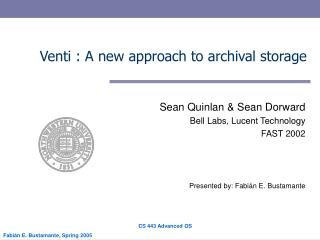 Venti : A new approach to archival storage