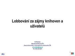 Lobbování za zájmy knihoven a uživatelů