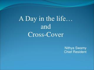 Nithya Swamy Chief Resident