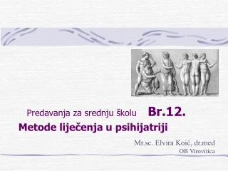 Predavanja za srednju �kolu     Br.12.