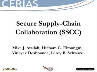 Secure Supply-Chain Collaboration (SSCC)