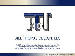 BILL THOMAS DESIGN, LLC