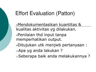 Effort Evaluation (Patton)