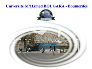 Université M'Hamed  BOUGARA  - Boumerdès