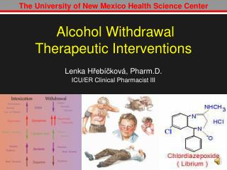 Alcohol Withdrawal Therapeutic Interventions