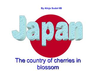 The country of cherries in blossom
