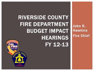Riverside County Fire Department Budget Impact Hearings FY 12-13