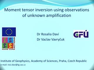 Moment tensor inversion  using observations of unknown  amplification