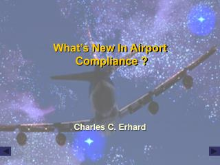 What's New In Airport  Compliance ?