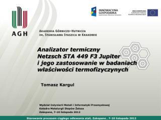 Sterowanie procesem ciągłego odlewania stali, Zakopane , 7-10 listopada 2012