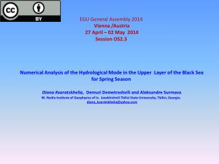 EGU General Assembly 2014  Vienna /Austria   27 April – 02 May  2014   Session OS2.3