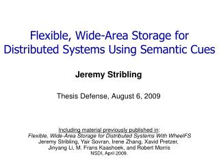 Flexible, Wide-Area Storage for Distributed Systems Using Semantic Cues