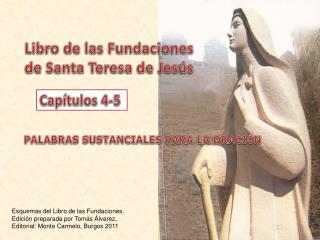 Libro de las Fundaciones  de Santa Teresa de Jes�s