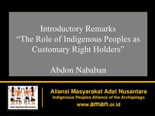 Aliansi Masyarakat Adat Nusantara Indigenous Peoples Alliance of the Archipelago  aman .or.id