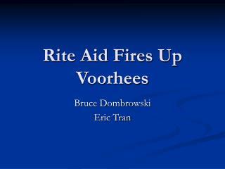 Rite Aid Fires Up Voorhees